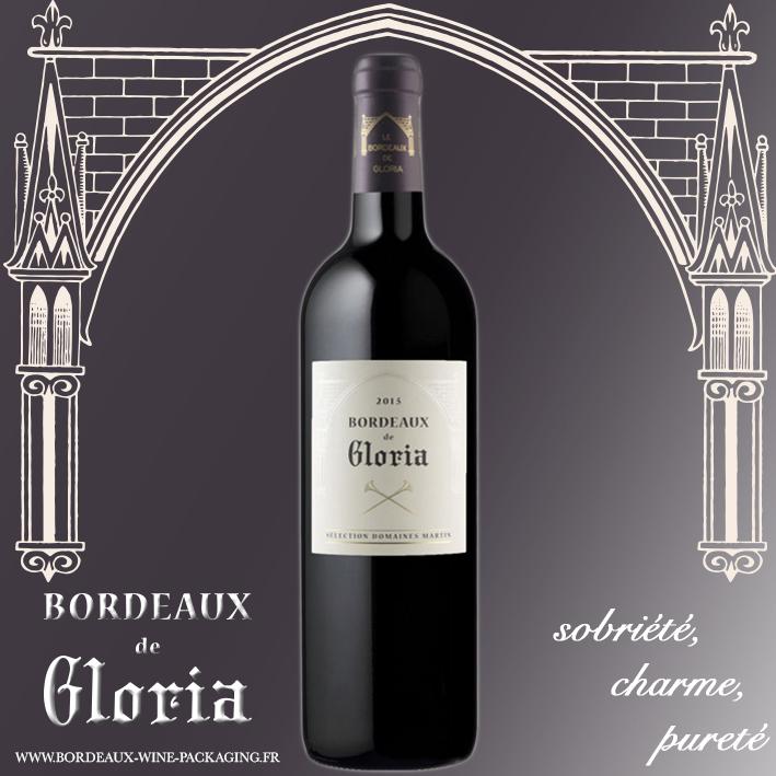 Bordeaux de Gloria - Lancement nouveau produit