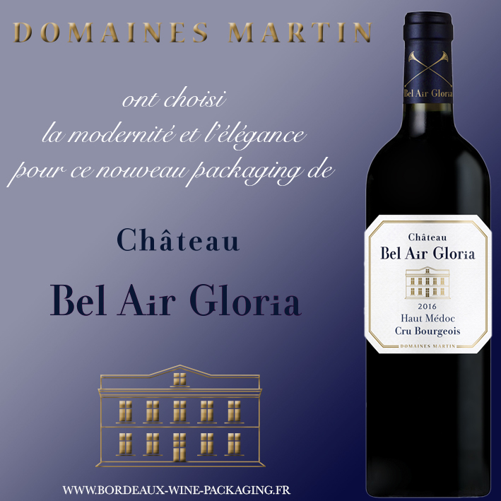 Relooking château Bel Air Gloria - Domaines Henri Martin